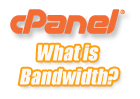 cPanel - What is bandwidth